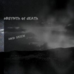 aBSYNTh of dEATh - 3nd Seen album art