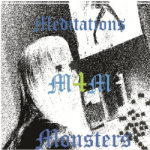 MEDITATIONS FOR MONSTERS - Meditations For Monsters album art