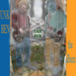 Unk Ben - the album album art
